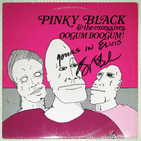 Pinky Black And The Excessives ‎– Oogum Boogum! - Vinyl Record - Front Cover