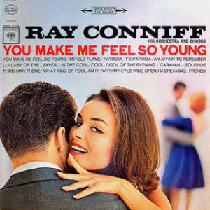 Ray Conniff His Orchestra And Chorus ‎– You Make Me Feel So Young (1964) Cheap Vinyl Record