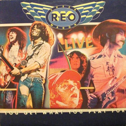 REO Speedwagon ‎– You Get What You Play For - Vinyl Record