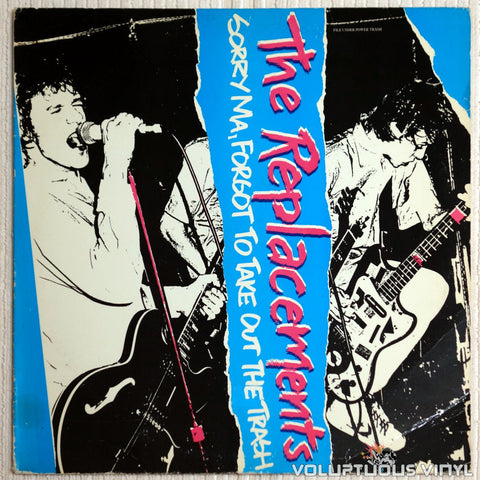 The Replacements ‎– Sorry Ma, Forgot To Take Out The Trash - Vinyl Record - Front Cover