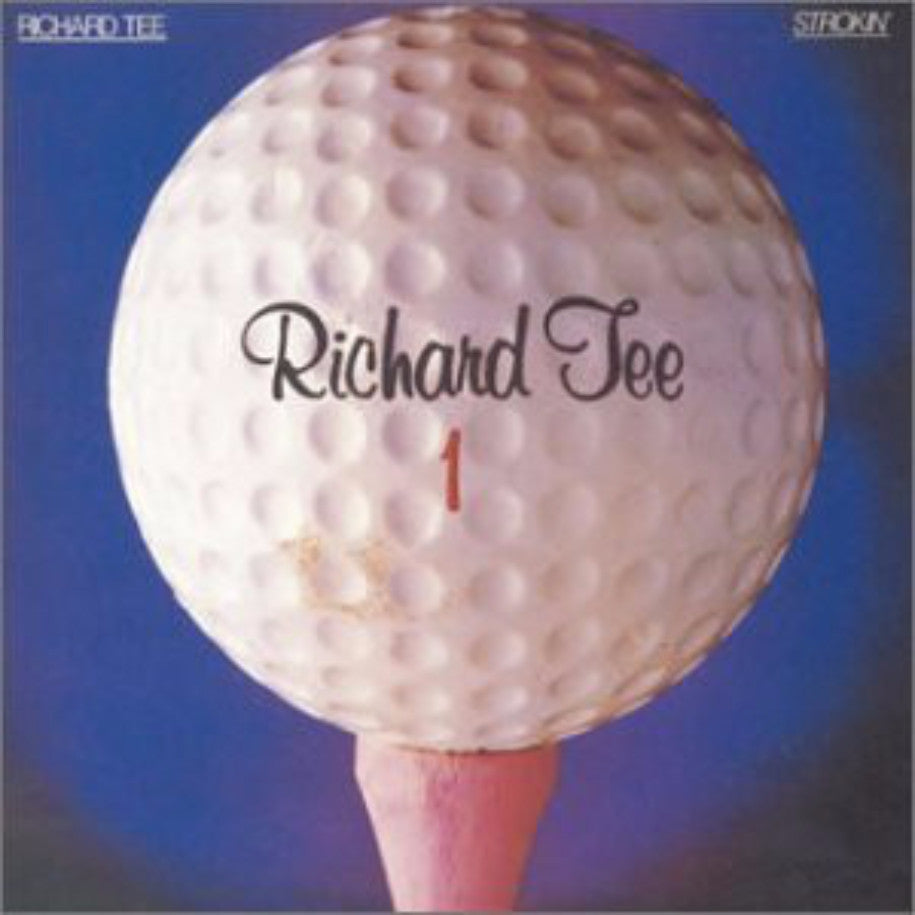 Richard Tee ‎– Strokin' - Vinyl Record - Front Cover