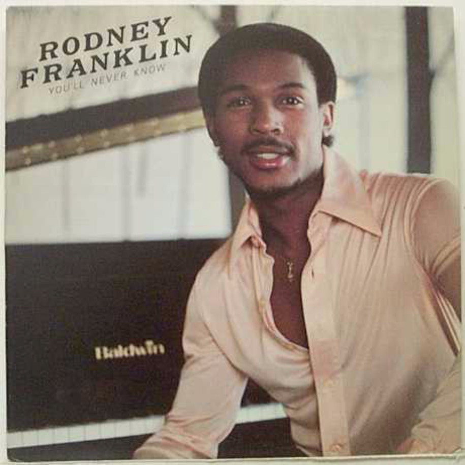 Rodney Franklin ‎– You'll Never Know - Vinyl Record - Front Cover