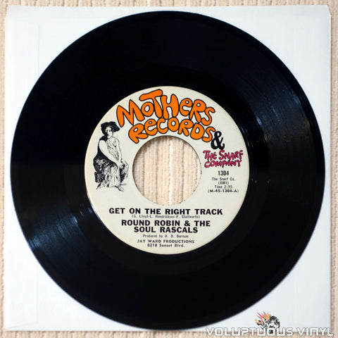 "Round Robin & The Soul Rascals ‎– Get On The Right Track / You Gave Me Love (1968) 7"" Single"