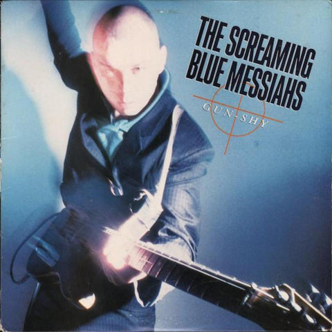 The Screaming Blue Messiahs ‎– Gun-Shy - Vinyl Record