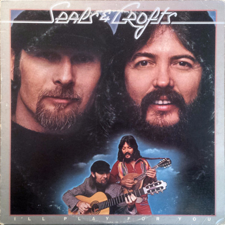 Seals & Crofts ‎– I'll Play For You - Vinyl Record - Front Cover