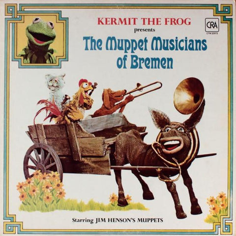 Sesame Street ‎– The Muppet Musicians Of Bremen vinyl record front cover