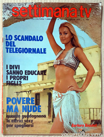 Settimana TV - July 14, 1973 - Sexy Barbara Bouchet Front Cover
