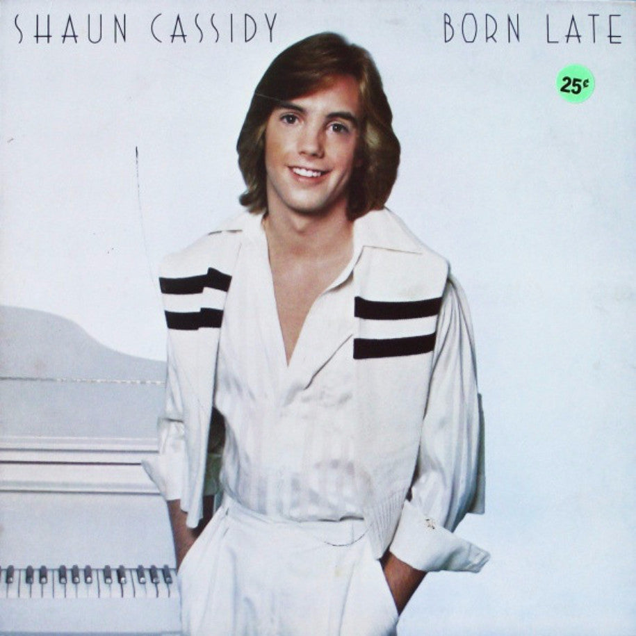Shaun Cassidy ‎– Born Late - Vinyl Record - Front Cover