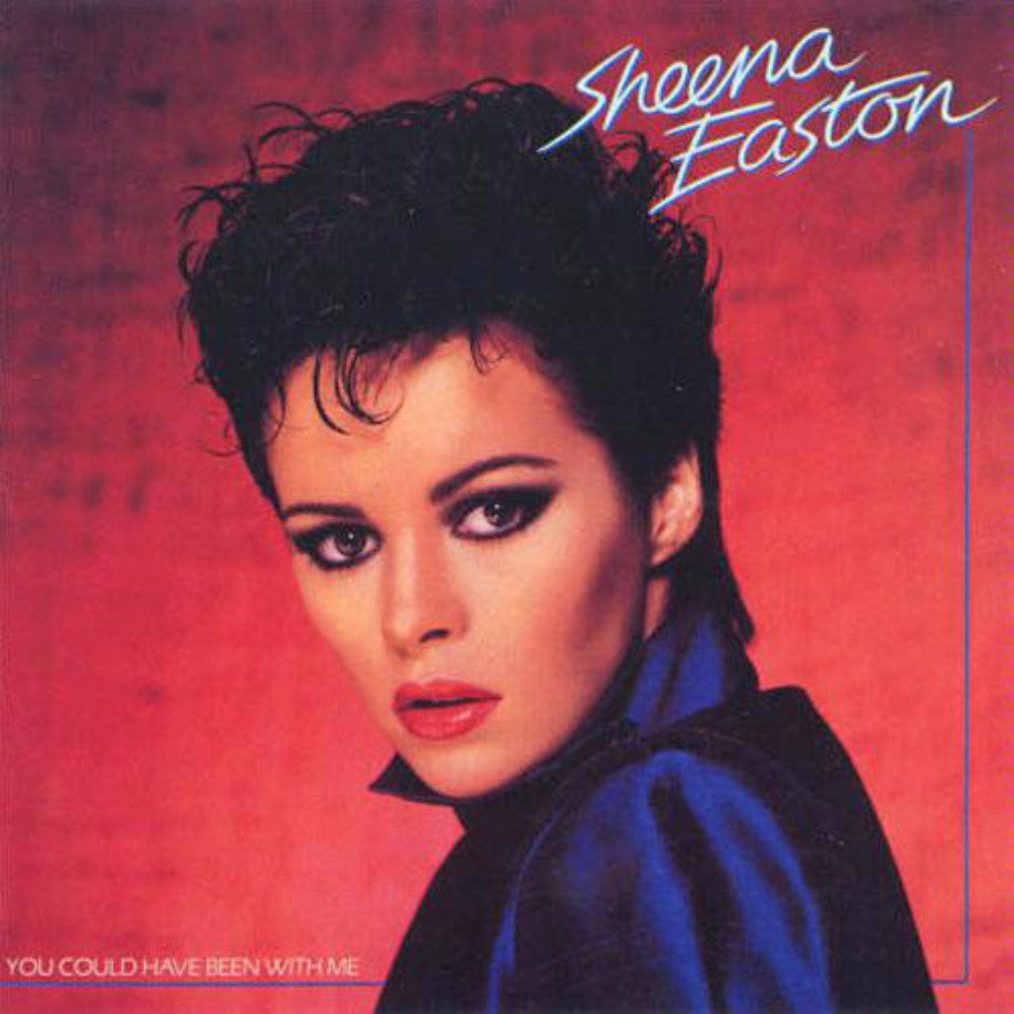Sheena Easton ‎– You Could Have Been With Me - Vinyl Record - Front Cover