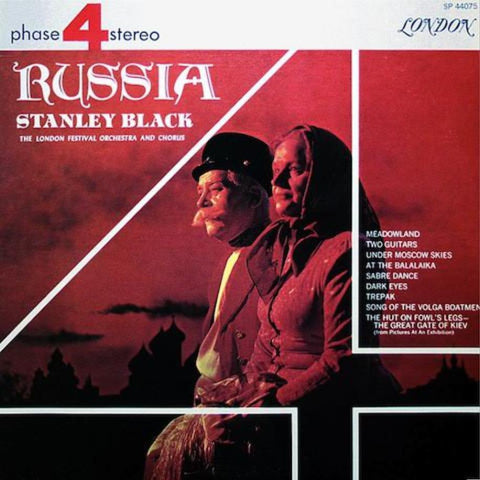 Stanley Black Conducting The London Festival Orchestra And Chorus ‎– Russia vinyl record front cover
