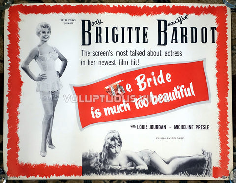 Her Bridal Night [The Bride Is Much Too Beautiful] (1958) - US Half Sheet - Brigitte Bardot In Lingerie Poster