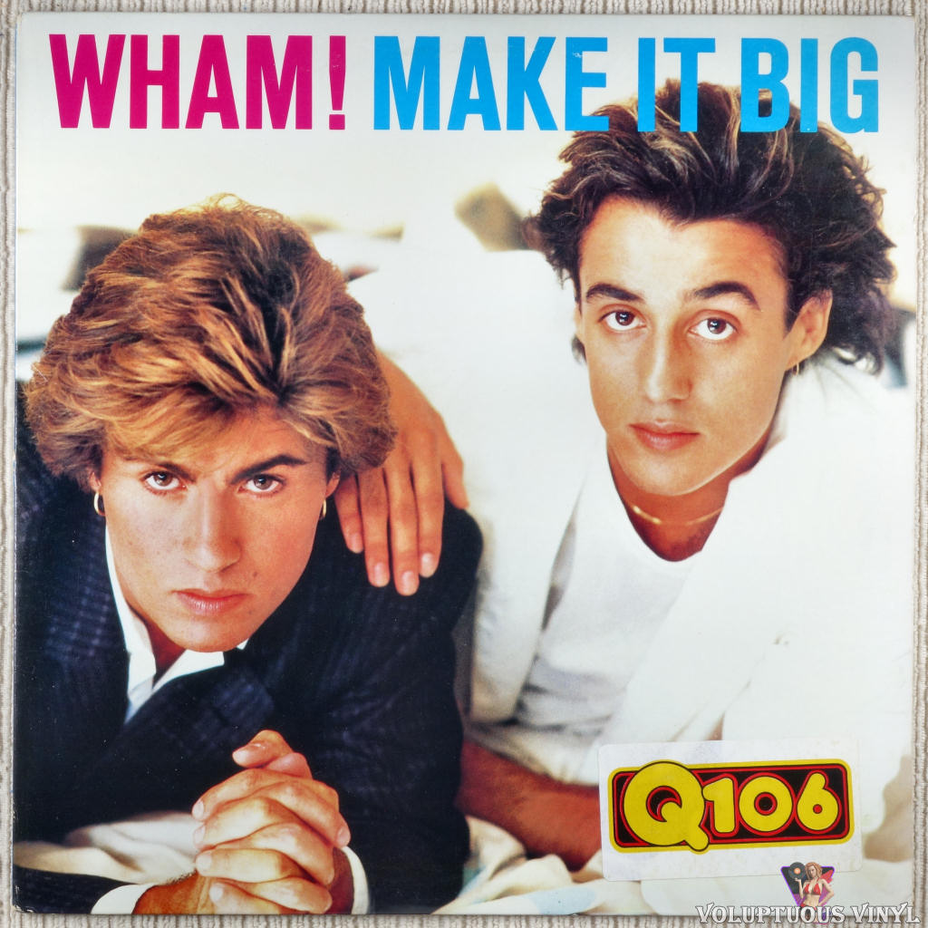 Wham! ‎– Make It Big vinyl record front cover