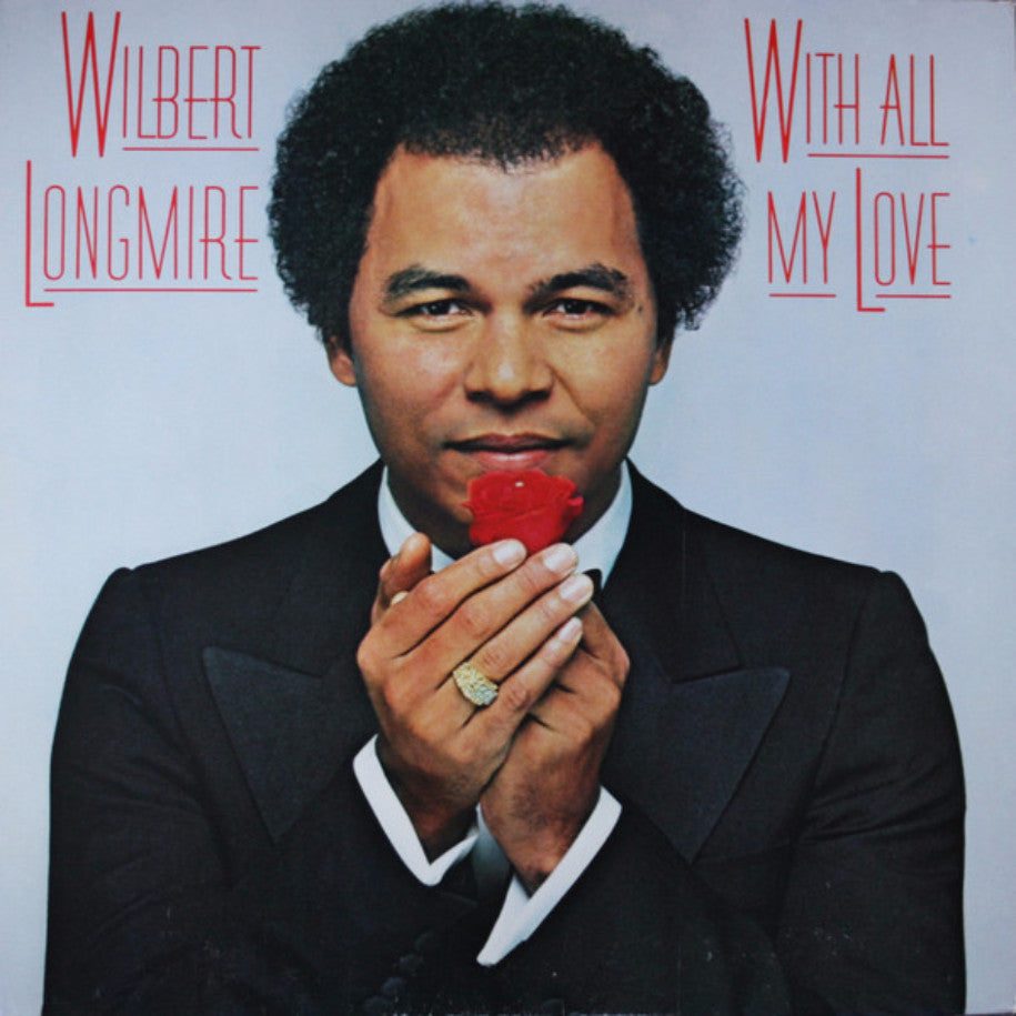 Wilbert Longmire ‎– With All My Love - Vinyl Record - Front Cover