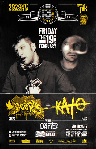 13TH FLOOR FRIDAYS - DEEPS & KATO