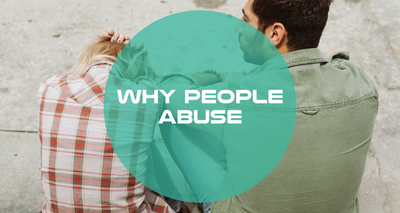 Why People Abuse