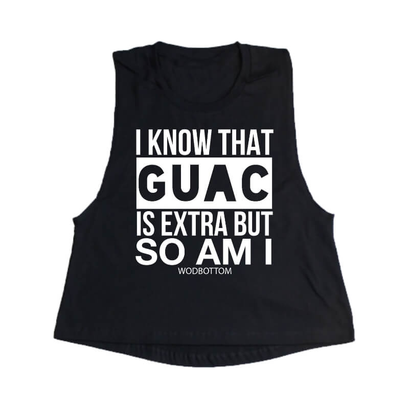 Guac is Extra Muscle Crop Top