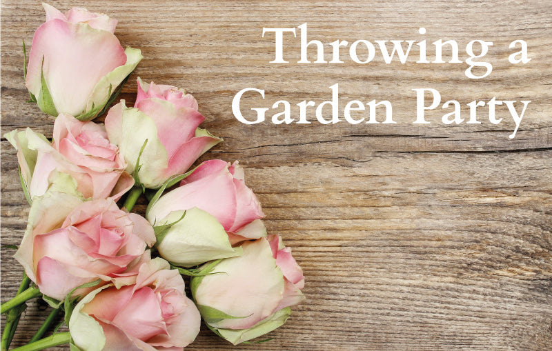 Throwing a garden party