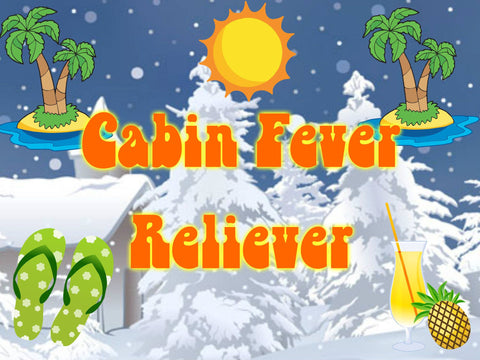 Cabin Fever Reliever Event