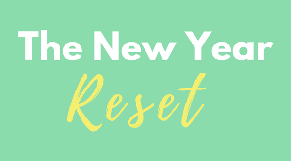 The New Year Reset