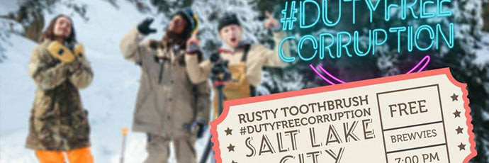 RUSTY TOOTHBRUSH DUTY FREE CORRUPTION GLOBAL PREMIER IN SLC