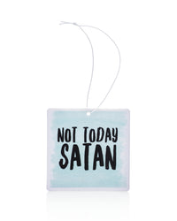 Not Today Satan Air Freshener