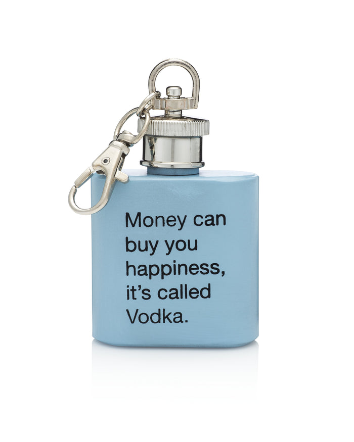 Money Can Buy You Happiness, It's Called Vodka Flask Keychain