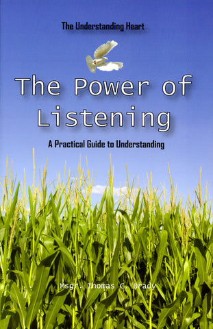 """The Power of Listening"" Msgr. Thomas Brady"