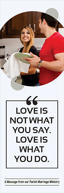 Banner - Love is Not What you Say....