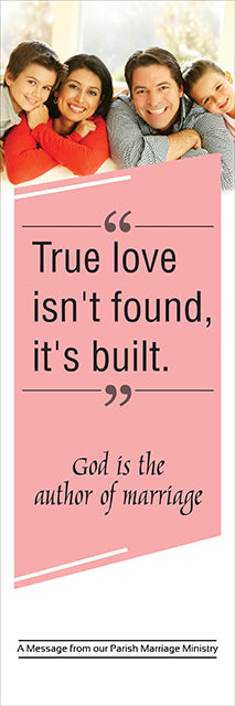 Banner - True Love isn't Found, It's Built