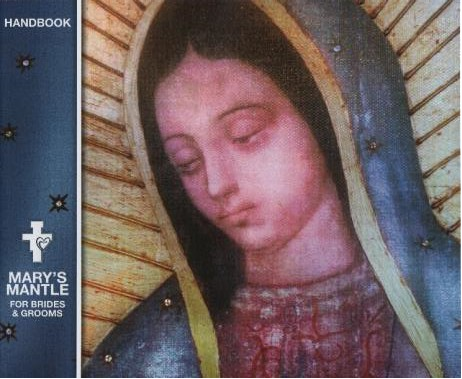 Mary's Mantle Handbook