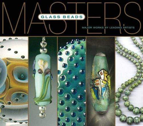 Masters: Glass Beads: Major Works by Leading Artists-The Glass Underground