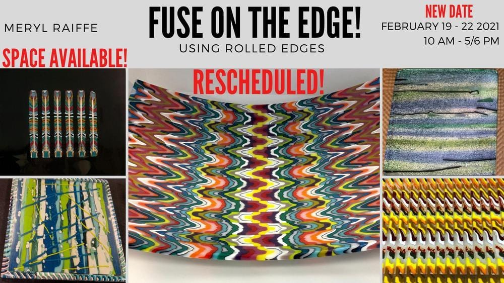 Fuse on the Edge! Using Rolled Edges!