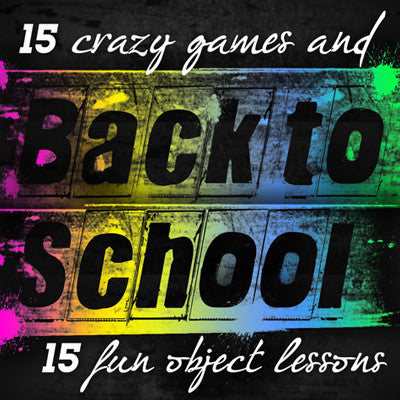 Back to School: 15 Object Lessons & 15 Games (DOWNLOAD)