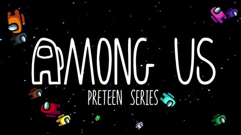 AMONG US: 4-Week Preteen Series