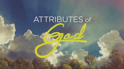 Attributes of God: 5-Week Series