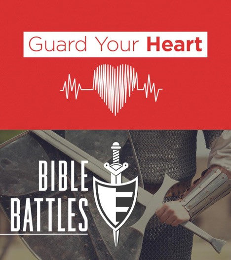 2 Series: Guard Your Heart & Bible Battles (DOWNLOAD)