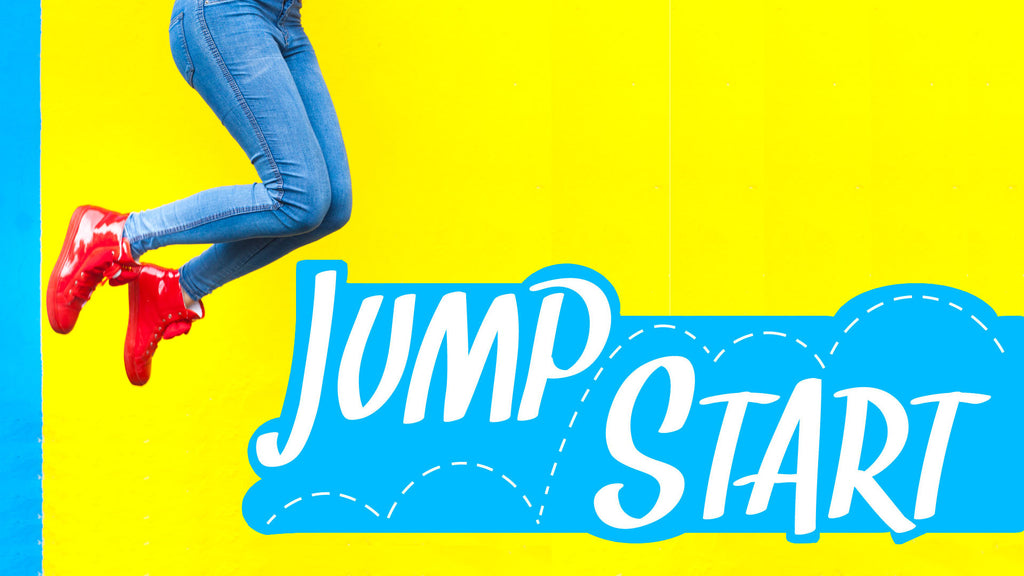 Jumpstart (New Year's Series)