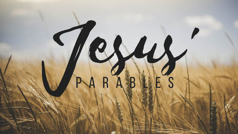 NEW: Jesus' Parables (DOWNLOAD)