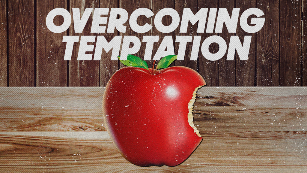 Overcoming Temptation (DOWNLOAD)