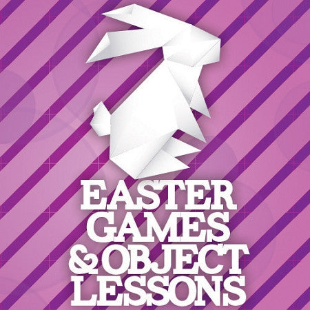 Easter Games & Object Lessons (DOWNLOAD)