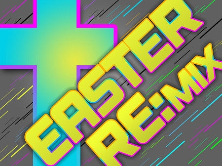 Easter Remix (DOWNLOAD)