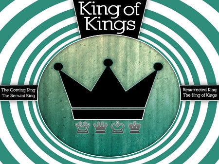 Easter Series: King of Kings (DOWNLOAD)