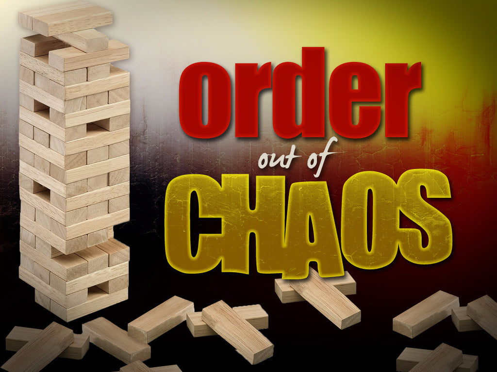 Order Out of Chaos (DOWNLOAD)