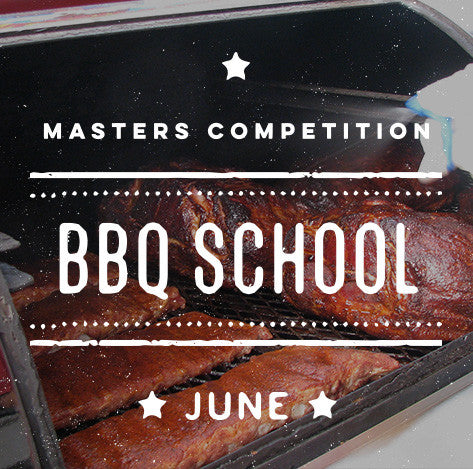 Cool Smoke Masters Competition BBQ School (June)