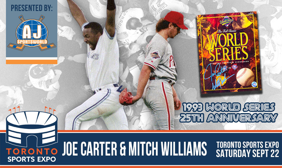 Joe Carter & Mitch Williams - A.J. Sports World - Toronto Sports Expo Signing