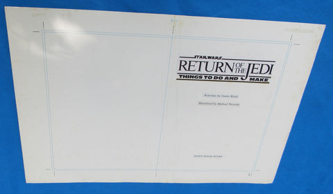 Original Artwork Layout - '83 Happy House - Things To Do and Make - Star Wars Return of the Jedi