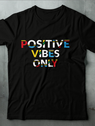 POSITIVE VIBES STATEMENT TEE - MAKEMEAVAILABLE.COM