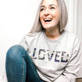 LOVED CAMO Sweatshirt - MAKEMEAVAILABLE.COM