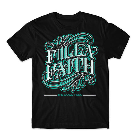 Fulla Faith Shirt