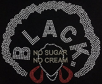 Black No Sugar No Cream Afro T-Shirt